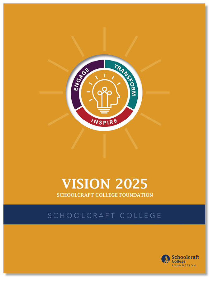 Schoolcraft College Foundation Vision 2025 Case Statement