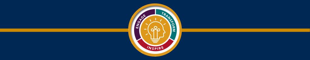 Engage. Transform. Inspire